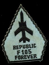 USAF F-105 Republic Forever Patch S-13