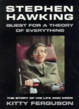 Stephen Hawking: Quest for a Theory of Everything,Kitty Ferguson