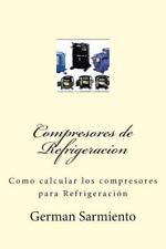 Compresores de Refrigeracion : Como Calcular Los Compresores para...