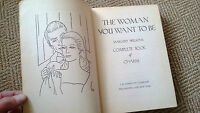 The Woman You Want to Be - Margery Wilson's Complete Book of Charm 1942 8th ed