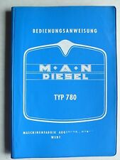MAN Typ 780 mit Motor D 2146 M 11 - Bedienungsanweisung, 3.1964, 150 Seiten