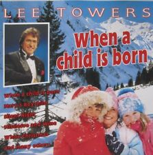 LEE TOWERS - WHEN A CHILD IS BORN - CD