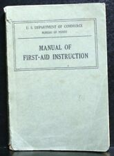 U.S. DEPARTMENT OF COMMERCE BUREAU OF MINES MANUAL OF FIRST-AID INSTRUCTION 1930