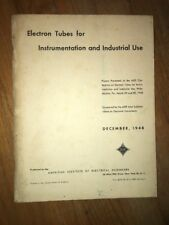 Vintage Electron Tubes for Instrumentation and Industrial Use 1948 Conference