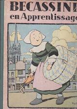 C1 Pinchon BECASSINE EN APPRENTISSAGE Reedition 1930 Assez Bon Etat
