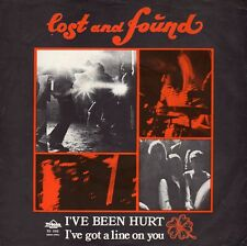 LOST AND FOUND - I've Been Hurt  7""