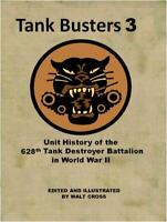 Unit History of the 628th Tank Destroyer Battalion 3rd AD in WWII Europe
