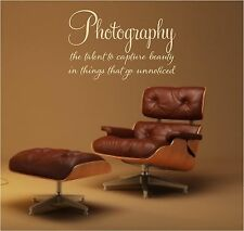 Photography the talent to capture beauty vinyl wall decal