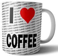 I Love Coffee Tea - Coffee - Mug - Cup - Birthday - Christmas - Gift