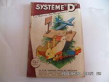 SYSTEME D N°203 NOV 1962 CANARD BALANCOIRE AVION A MOTEUR TRAIN A CRECELLE   G56