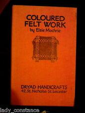 Coloured Felt Work Elsie Mochrie 1927 Dryad Handicrafts Craft
