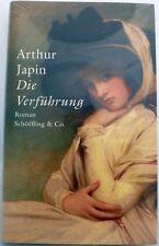 Die Verführung von Arthur Japin (gebunden)