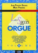 PARTITION - LES SUCCES POUR ORGUE  Vol 2 - J.P. DELRIEU - M. PINARDEL