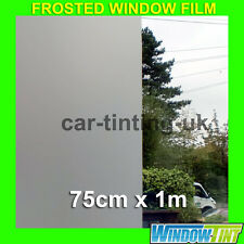 FROSTED PRIVACY WINDOW TINTING TINT FILM - 75cm x 1m Roll