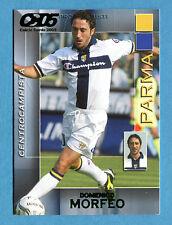 CALCIO CARDS 2005 Panini - Figurina/Sticker -n. 134 - MORFEO - PARMA -New