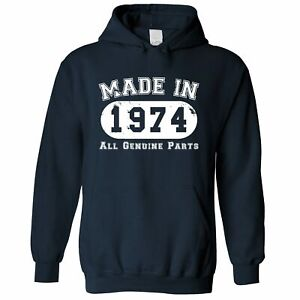Birthday Hoodie Made in 1974 All Genuine Parts Novelty Slogan Old