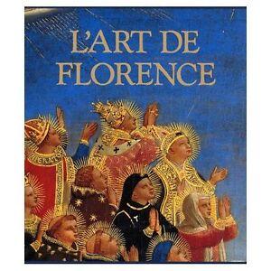 L'Art de Florence - Glenn M. Andres