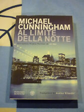 AL LIMITE DELLA NOTTE MICHAEL CUNNINGHAM