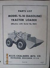 Allis-Chalmers Parts List Book Manual For Tractor Loader Model TL-16  ORIGINAL