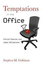 Temptations in the Office: Ethical Choices and Legal Obligations-ExLibrary