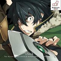 "CD TV Anime The Rising of the Shield Hero Original Sound Track Part 1 ""Dusk"""