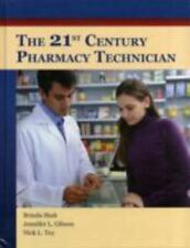 The 21st Century Pharmacy Technician by Brinda Shah With Access Code