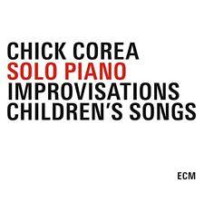 Chick Corea - Solo Piano - Improvisations/Childrens Songs [CD]