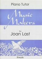 MUSIC MAKERS (Facts & Fancies) Joan Last PIANO