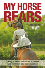 My Horse Rears with Ruth Mazet NEW