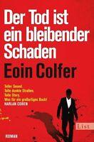 Der Tod ist ein bleibender Schaden von Eoin Colfer (2012, Taschenbuch)