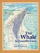 Whale in Lowell's Cove by Jane Robinson c1992, VGC Hardcover