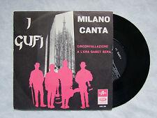 """I GUFI""""MILANO CANTA: CIRCONVALLAZIONE / ...SABET- DISCO 45 GIRI COLUMBIA 1965"""""""