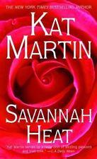 Savannah Heat, Kat Martin, Good Condition, Book