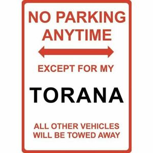 """Metal Sign - """"NO PARKING EXCEPT FOR MY TORANA"""" Holden"""