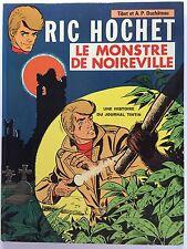 """Tibet  Ric Hochet """"Le Monstre de Noireville"""" éd. du Lombard 1972 EO"""