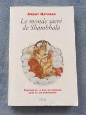 Le Monde Sacré De SHAMBHALA  Pratique de la voie du guerrier la vie quotidienne