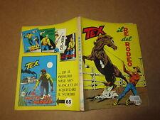 TEX N°84 PRIMA EDIZIONE IL RE DEL RODEO LIRE 200 AUT 2926  OTTOBRE 1967  A
