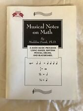 Musical Notes On Math By Madeline Frank, Ph. D