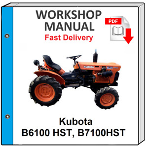 KUBOTA B6100HST B7100HST B6100 HST B1200 TRACTOR SERVICE REPAIR WORKSHOP MANUAL