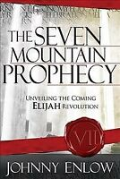 Seven Mountain Prophecy, Paperback by Enlow, Johnny, Brand New, Free shipping...