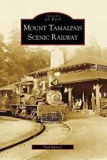Mount Tamalpais Scenic Railway, CA IOR Images of Rail
