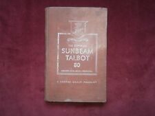 The supreme Sunbeam Talbot 80 owners handbook