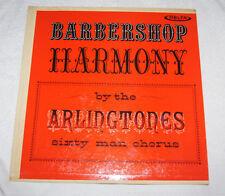 LP: Barbershop Harmony by the Arlingtones - Sixty man chorus