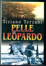 TERZANI TIZIANO PELLE DI LEOPARDO LONGANESI 2000 IL CAMMEO 365 GIORNALISMO
