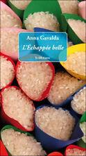 The breakaway Good looking. Anna GAVALDA.Le Ceramics G001
