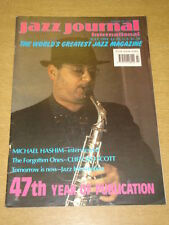 JAZZ JOURNAL INTERNATIONAL VOL 47 #7 1994 JULY MICHAEL HASHIM CLIFFORD SCOTT