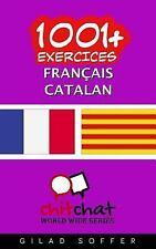 1001+ Exercices Français - Catalan by Gilad Soffer (2016, Paperback)