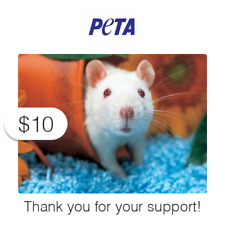 $10 Charitable Donation For: PETA's Vital Work to End Animal Suffering