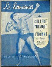 Le semainier de culture physique de l'homme - Ch Thénéré - L Derry - 1955