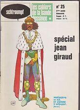 SCHTROUMPF n°25. JEAN GIRAUD. Les Cahiers de la Bande Dessinée. 1974